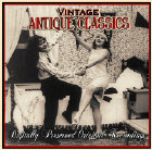 Vintage Antique Classics ~ Early Favorite Songs and Popular Music from Yesteryear